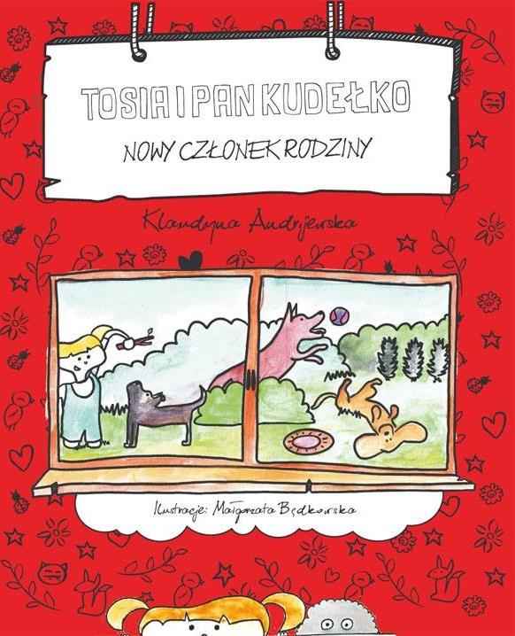 Tosia i Pan Kudełko: nowy członek rodziny